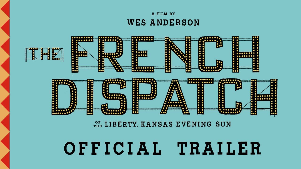 the-french-dispatch-trailer