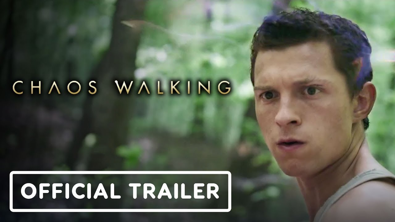 Chaos Walking Trailer